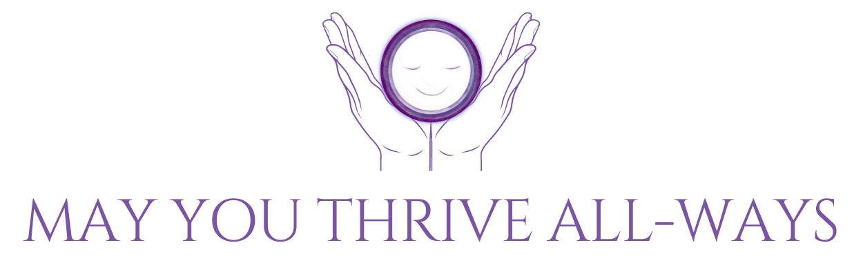 may-your-thrive-all-ways